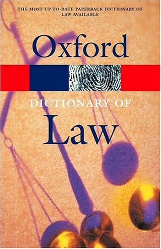 Dictionary of Law (Oxford Paperback Reference)