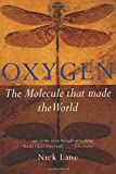 Oxygen : The Molecule that Made the World  (Popular Science)