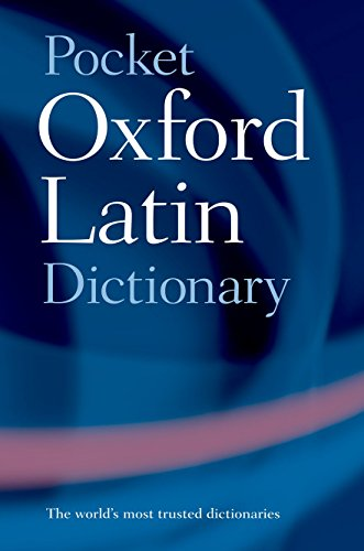 the pocket oxford latin dictionary electronic resource english latin edited by james morwood