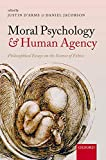 Moral Psychology and Human Agency