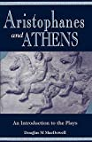 Aristophanes and Athens: An Introduction to the Plays - book cover picture