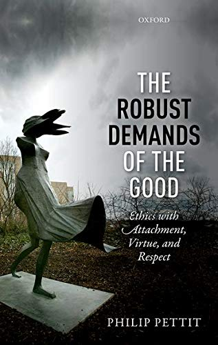 PDF The Robust Demands of the Good Ethics with Attachment Virtue and Respect Uehiro Series in Practical Ethics
