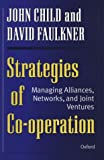 Buy Strategies of Cooperation: Managing Alliances, Networks, and Joint Vertures from Amazon