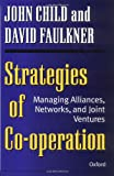 Buy Strategies of Cooperation: Managing Alliances, Networks, and Joint Ventures from Amazon