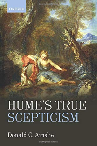Hume's True Scepticism by Donald C. Ainslie