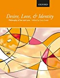 Desire, Love, and Identity by Gary Foster