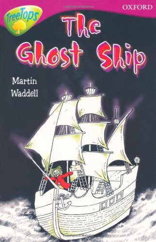Ghost Ship (Treetops Fiction)