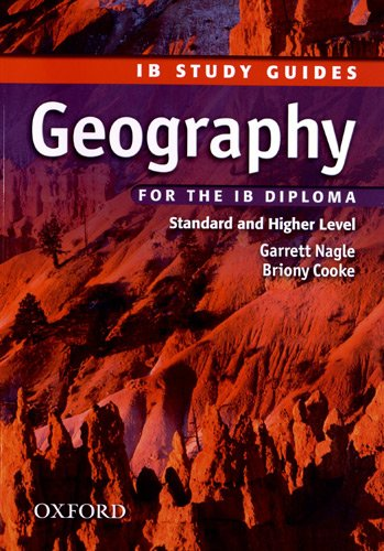 Geography for the IB Diploma: Study Guide (IB Study Guides)