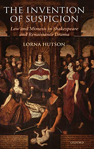 PDF The Invention of Suspicion Law and Mimesis in Shakespeare and Renaissance Drama
