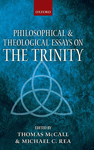 philosophical and theological essays on the trinity Alabama self essay best philosophical and theological essays on the trinity philosophical and theological creative writing camps oklahoma essays on the trinity , classical christian.