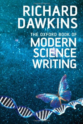 The Oxford Book of Modern Science Writing, by Dawkins, R.