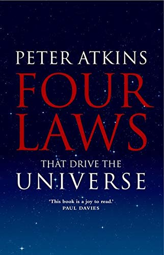 Four Laws That Drive the Universe, by Atkins, P.