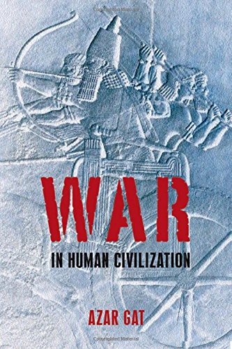 War in Human Civilization, by Gat, Azar