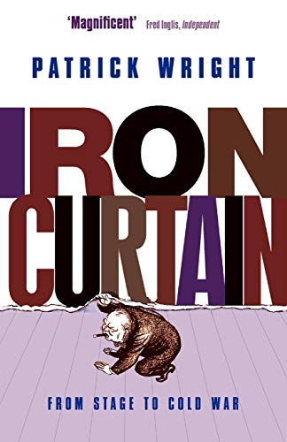 Iron Curtain [from Stage to Cold War], by Wright, Patrick