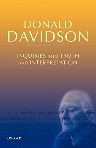 Inquiries into Truth and Interpretation, by Davidson, D.