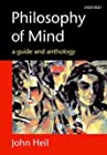 Philosophy of Mind A Guide and Anthology