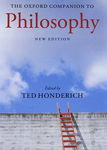 The Oxford Companion to Philosophy, by Honderich, T. (Ed)