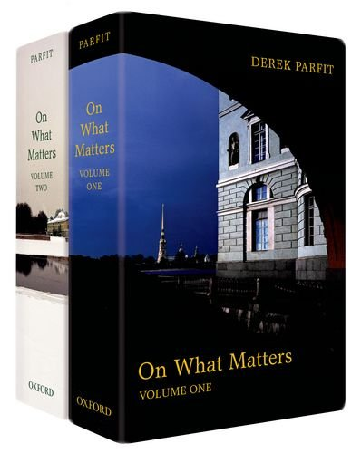 On What Matters (two volumes), by Parfit, D.