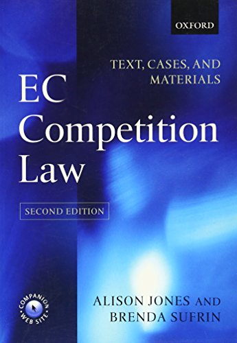 EC Competition Law: Text, Cases, and Materials