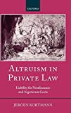 Altruism in Private Law: Liability for Nonfeasance and Negotiorum Gestio
