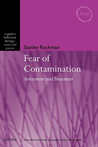 THE FEAR OF CONTAMINATION: ASSESSMENT AND TREATMENT