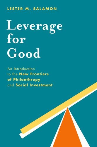 PDF Leverage for Good An Introduction to the New Frontiers of Philanthropy and Social Investment