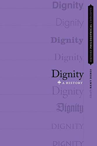 Dignity by Remy Debes (Editor)