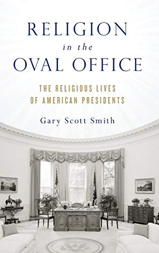 PDF Religion in the Oval Office The Religious Lives of American Presidents