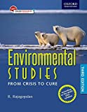 ENVIRONMENTAL STUDIES : FROM CRISIS TO CURE