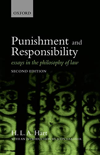 Punishment and Responsibility: Essays in the Philosophy of Law
