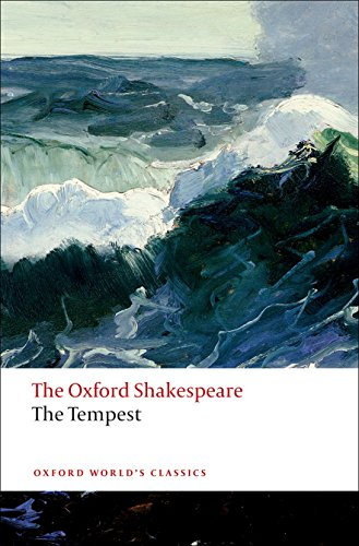The Tempest: The Oxford Shakespeare The Tempest (Oxford World's Classics)
