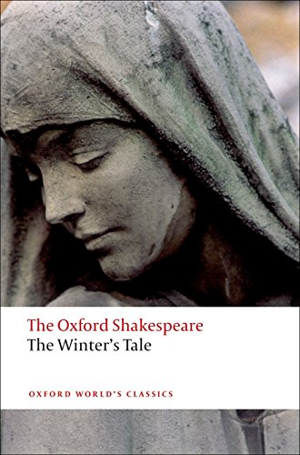 The Winter's Tale: The Oxford Shakespeare The Winter's Tale (Oxford World's Classics)