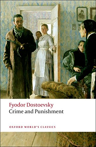 Crime and Punishment (Oxford World's Classics), Dostoevsky, Fyodor