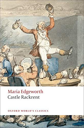 Castle Rackrent (Oxford World's Classics), Edgeworth, Maria