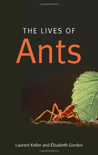 The Lives of Ants, Keller, Laurent; Gordon, Elisabeth