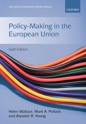 Policy-Making in the European Union (New European Union)