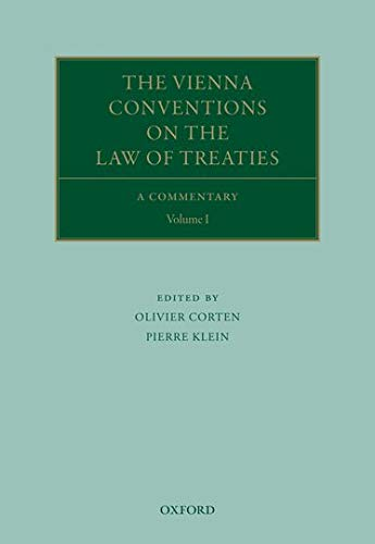 The Vienna Conventions on the Law of Treaties: A Commentary (Oxford Commentaries Intl Law)