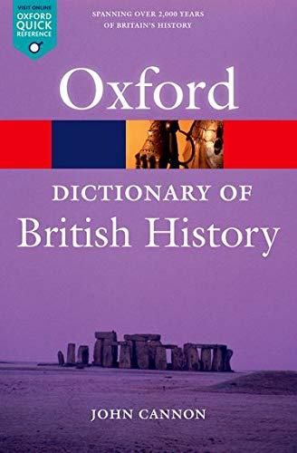 Dictionary of British History (Oxford Paperback Reference)