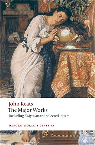John Keats: The Major Works