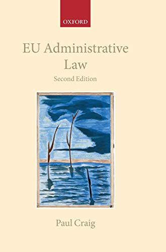 EU Administrative Law (Collected Courses of the Acade)