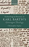 Eschatological Presence in Karl Barth's Göttingen Theology book cover