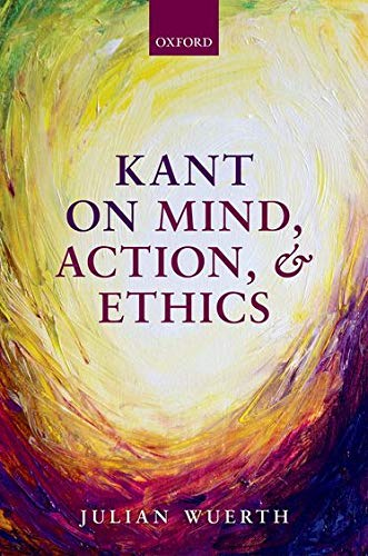 PDF Kant on Mind Action and Ethics