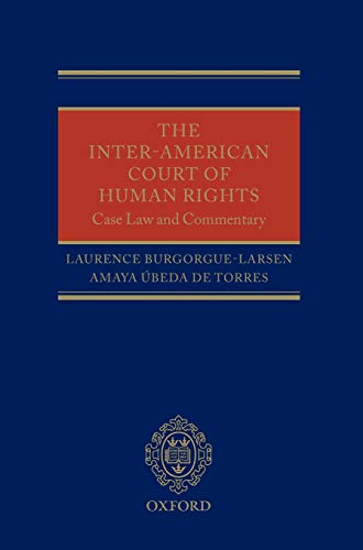The Inter-American Court of Human Rights: Case-Law and Commentary