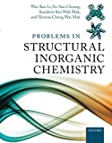 Problems in structural inorganic chemistry [electronic resource]
