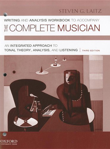 Workbook to Accompany The Complete Musician: Workbook 1: Writing and Analysis, Laitz, Steven G.