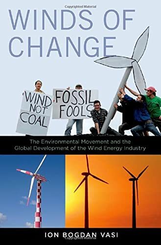 PDF Winds of Change The Environmental Movement and the Global Development of the Wind Energy Industry