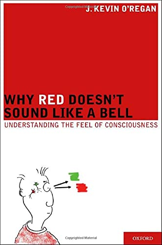 Why Red Doesn't Sound Like a Bell, by O'Regan, K.