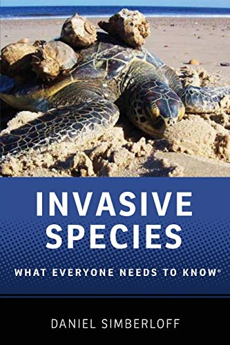 Invasive Species: What Everyone Needs to Know®, Simberloff, Daniel