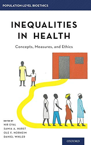 PDF Inequalities in Health Concepts Measures and Ethics Population Level Bioethics