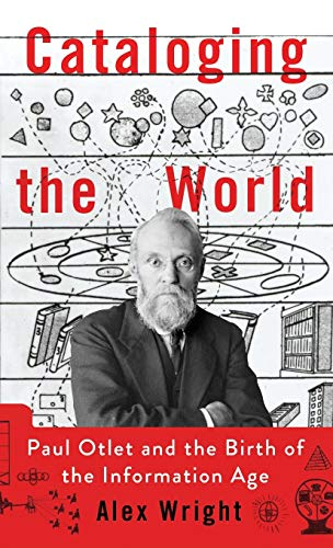 PDF Cataloging the World Paul Otlet and the Birth of the Information Age